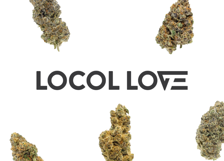 Locol Love Flower – Recreational Cannabis