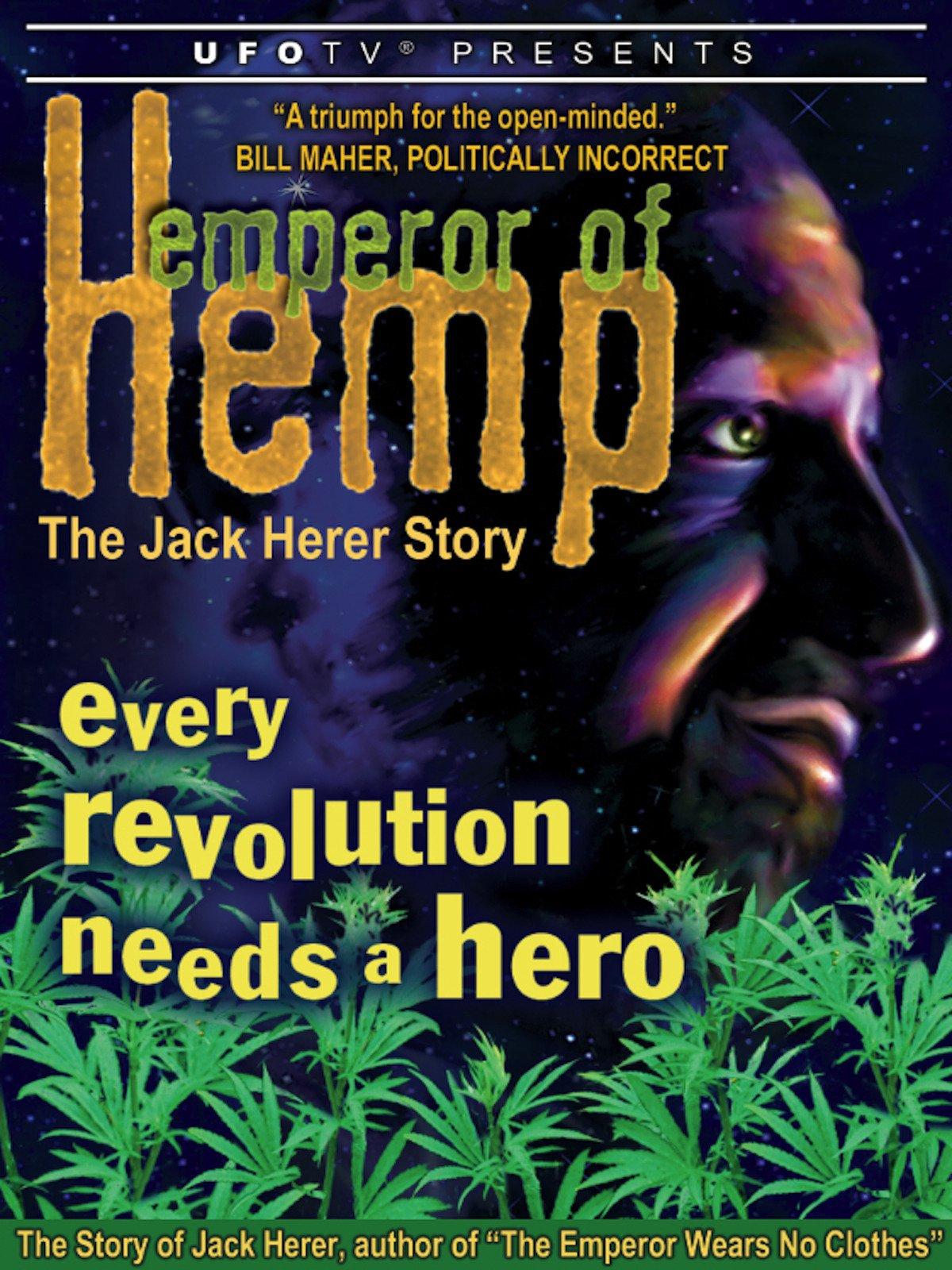 Emperor of Hemp The Jack Herer Story