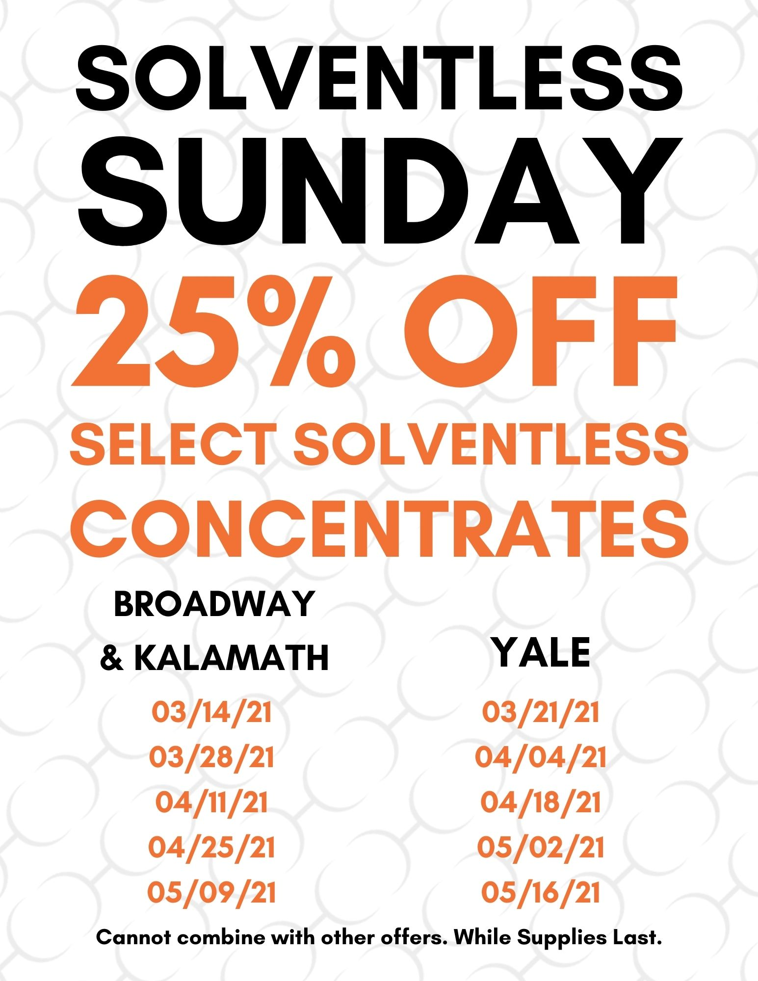 Solventless Sunday Schedule 01.06.21