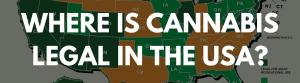 Where is cannabis legal in the USA